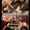 Daddys Work Blues Band at Old Habits