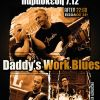 Daddy's Work Blues Live & After DJ Party 7.12 at Cafe Santan