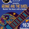 George and the Dukes Live 16/3