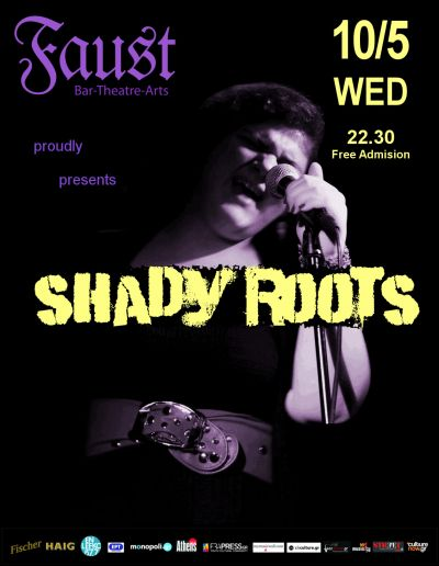 Shady Roots Live at Faust ( Τετάρτη 10/5)