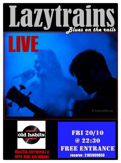 Lazytrains Live, Old Habbits Aigaleo