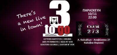 3ΤοGo live at Club 273