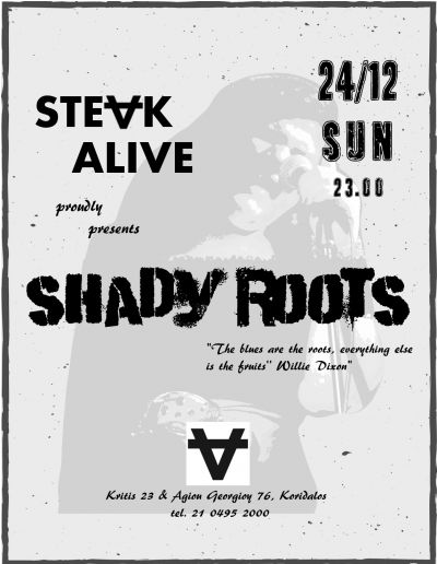 Shady Roots live @ Steak Alive