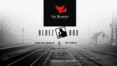 Bluez Box at Wilbury