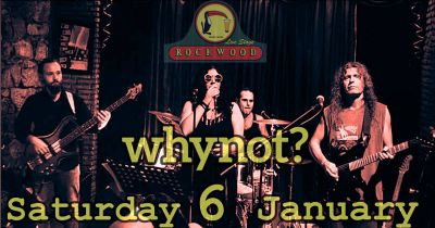 WhyNot - Rockwood Live Stage