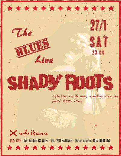 Shady Roots live @ Afrikana