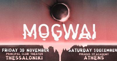 Mogwai + Special guests | Piraeus 117 Academy Athens
