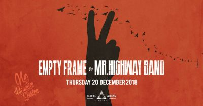 Empty Frame + Mr. Highway Band live at Temple 20/12