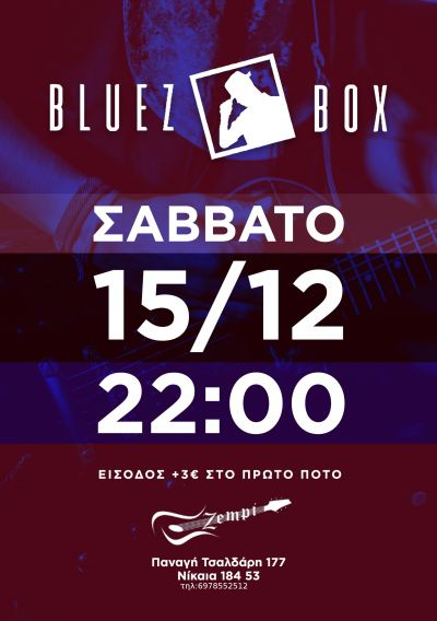 Bluez Box Live at Zempi