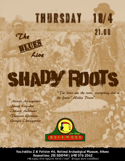 Shady Roots live @ Rockwood 18/4