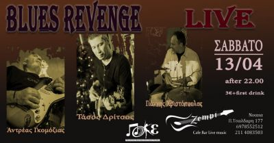 Blues Revenge Live at Zempi 13/4