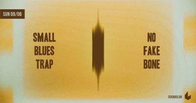 Small Blues Trap + No Fake Bone Live at six dogs 9/6