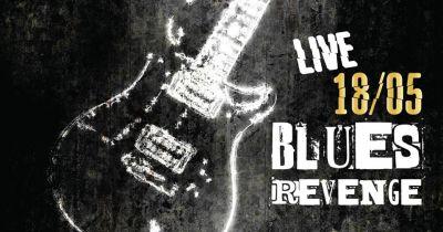Blues Revenge Live 18/6