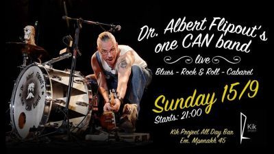 Dr. Albert Flipout's one CAN band - LIVE 15/9