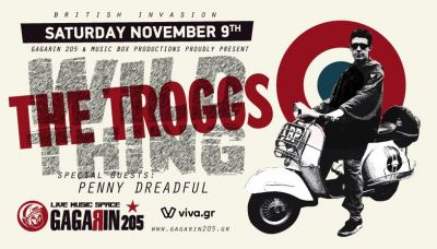 The Troggs + Penny Dreadful live In Athens 9/11