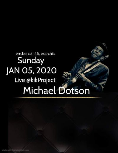 Michael Dotson LIVE at kikProject 5/1