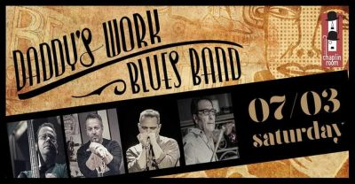Daddy's Work Blues Band at Chaplin Brothers - 07.03.20